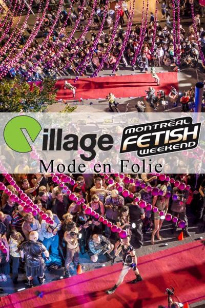 Mode en Folie :: Weekend Fétiche de Montréal